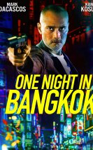 One Night in Bangkok 2020 Filmi Full