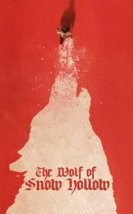 The Wolf of Snow Hollow Film izle