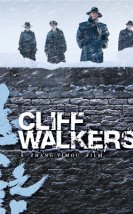 Cliff Walkers-Seyret