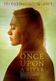once-upon-a-river-Seyret